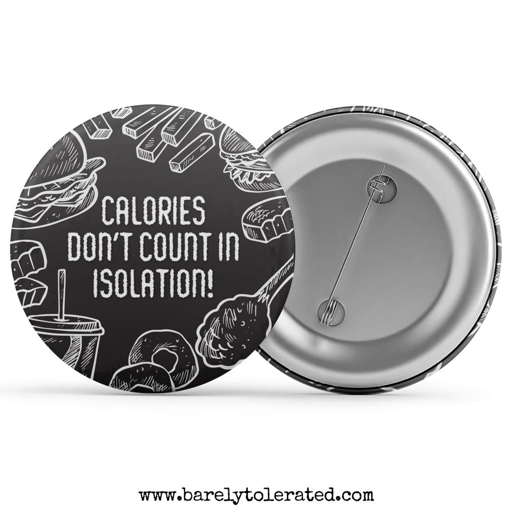 Calories Don't Count In Isolation