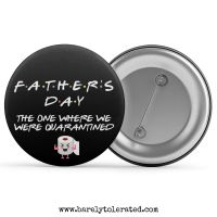 Father's Day - The One Where We Were Quarantined