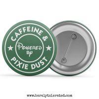 Powered by Caffeine & Pixie Dust