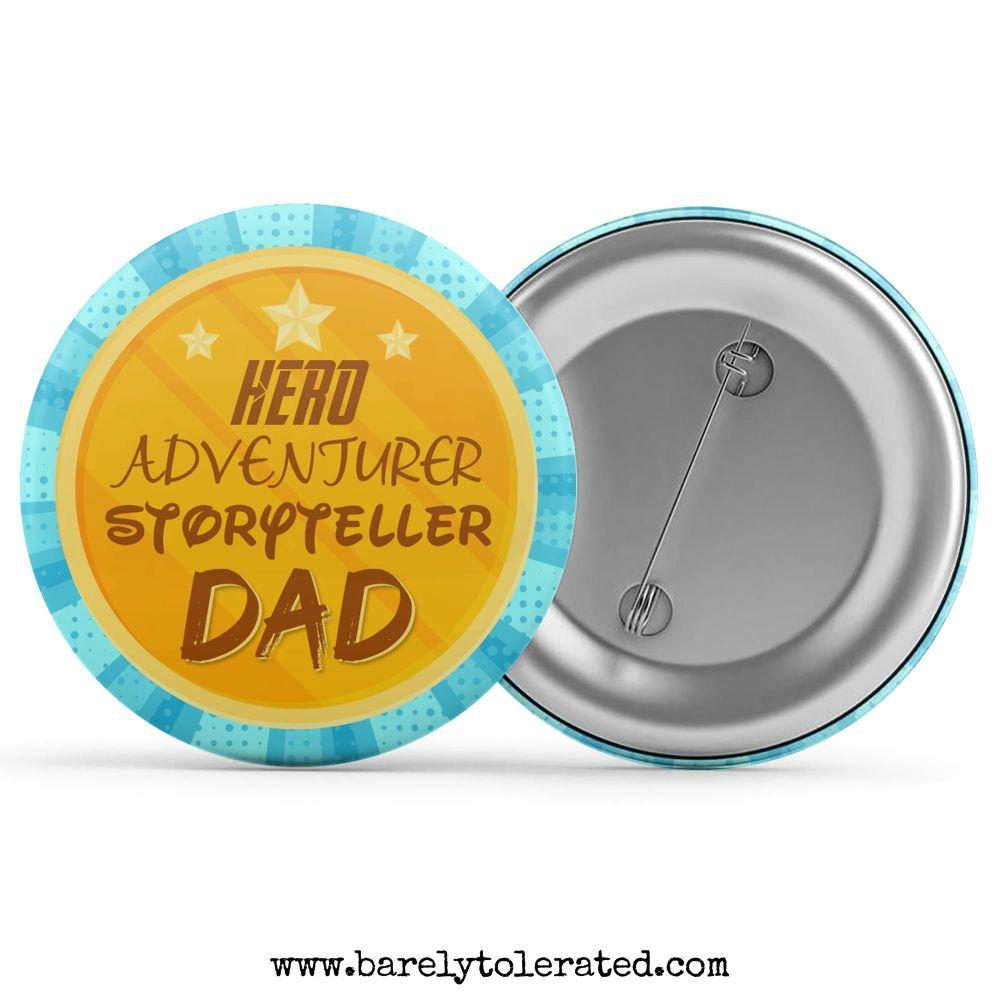 Hero Adventurer Storyteller Dad