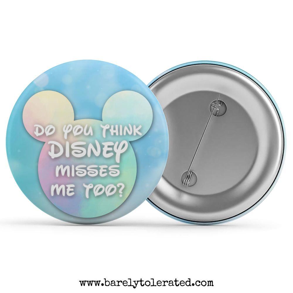 Do You Think Disney Misses Me Too?