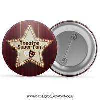 Theatre Super Fan