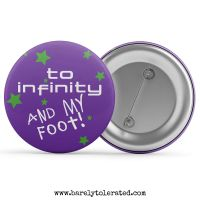 To Infinity and My Foot