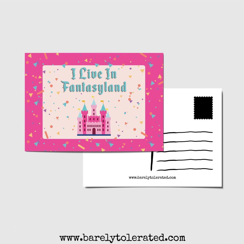 I Live In Fantasyland Postcard