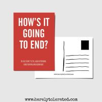 How's It Going To End Postcard
