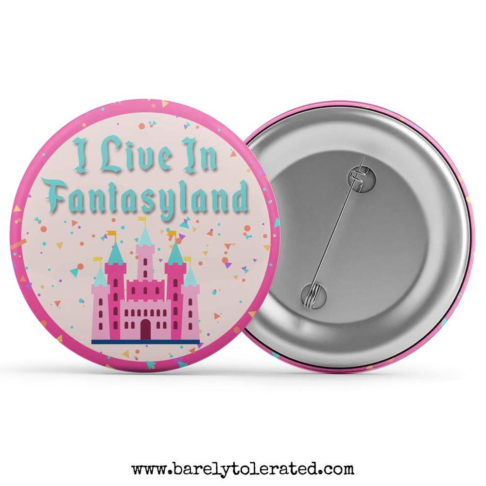 I Live In FantasyLand