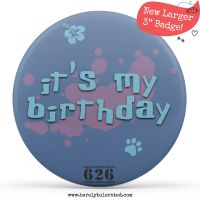 Large Badge - It's My Birthday