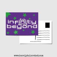 To Infinity And Beyond Postcard