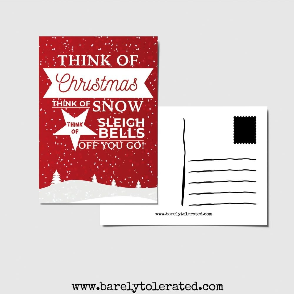 Think Of Christmas Think Of Snow Postcard