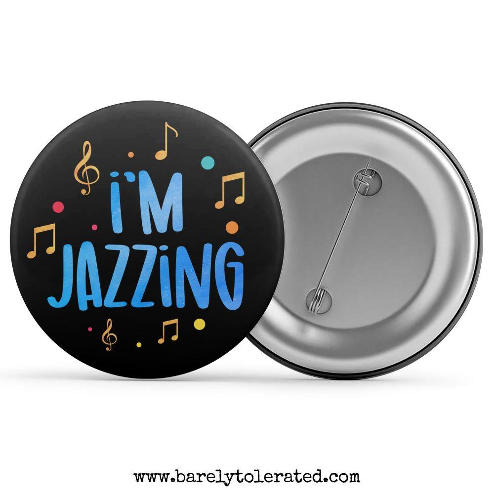 I'm Jazzing