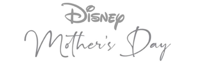 Disney Mother's Day