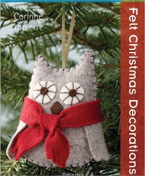 Book - 20 to Make - Felt Christmas Decorations by Corinne Lapierre