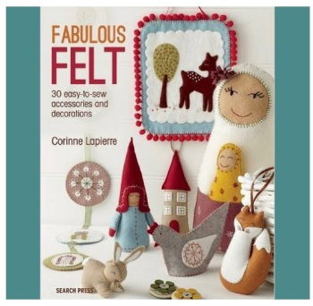 Book - Fabulous Felt by Corinne Lapierre