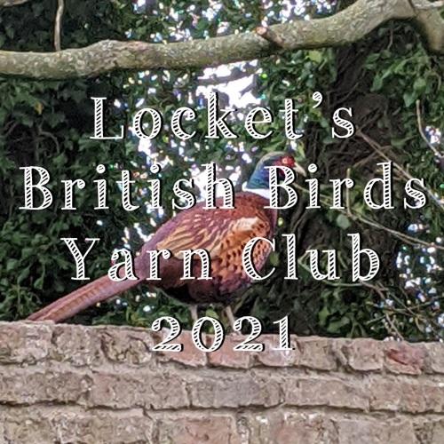 2. British Birds Yarn Club 2021 - Months 4-6