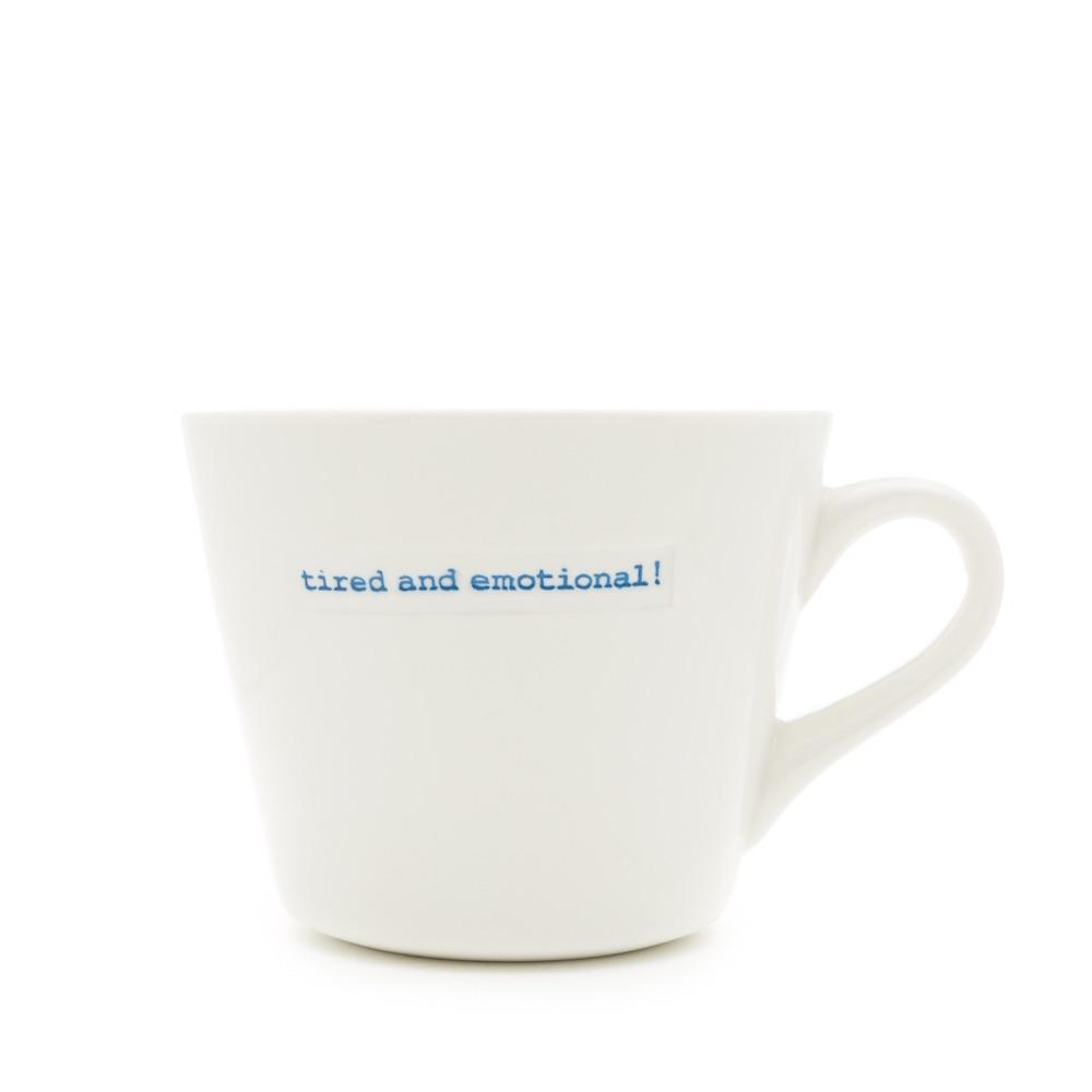MAKE International Bucket Mug - Tired and Emotional