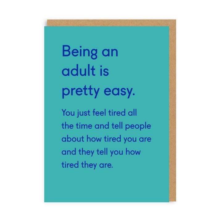 Ohh Deer - Being an Adult is Pretty Easy...