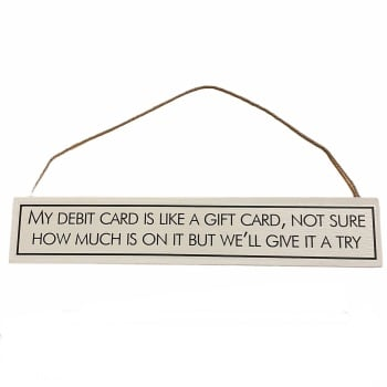 Wit with Wisdom - My Debit Card is Like a Gift Card...