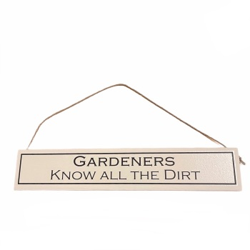 Wit with Wisdom - Gardeners Know All the Dirt