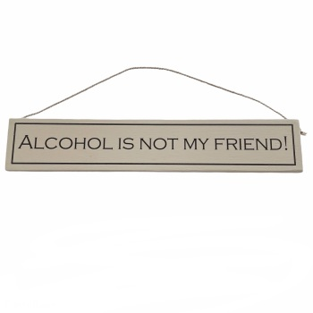Wit with Wisdom - Alcohol is not my friend