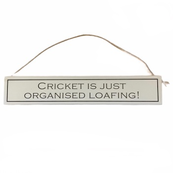 Wit with Wisdom - Cricket is just organised loafing