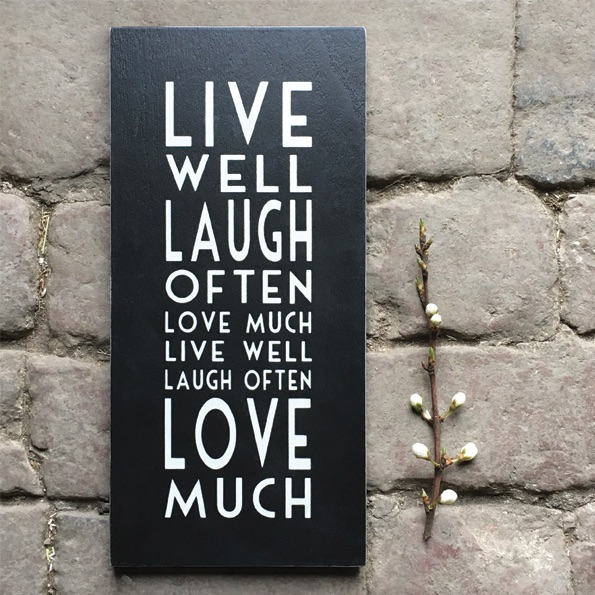 East of India Wooden Sign - Live well laugh often love much