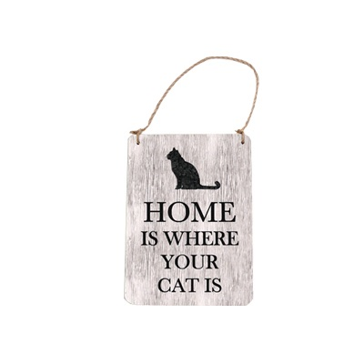 ECP Bailey & Friends Sign - Home is where your cat is
