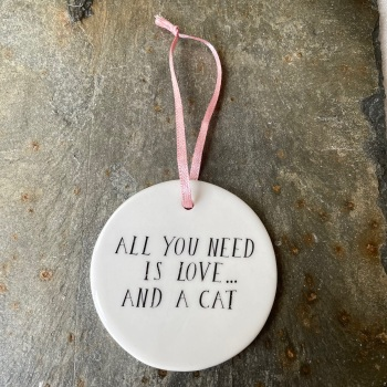 Lisa Angel Hanging Decoration - All you need is love...and a cat