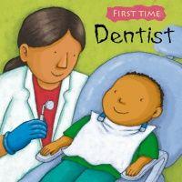 First Time : Dentist Soft Cover Book - 21 x 21cm - Each