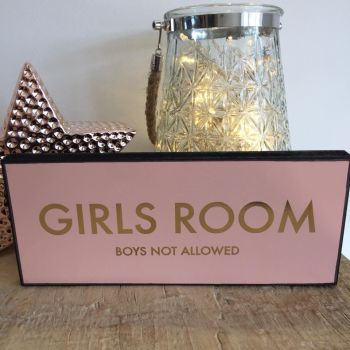 Girls Room Boys Not Allowed Plaque