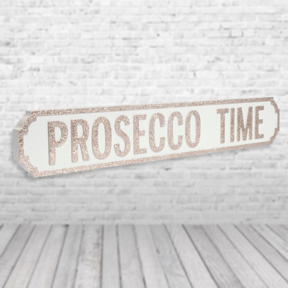 Prosecco time vintage street sign champagne pretty interiors