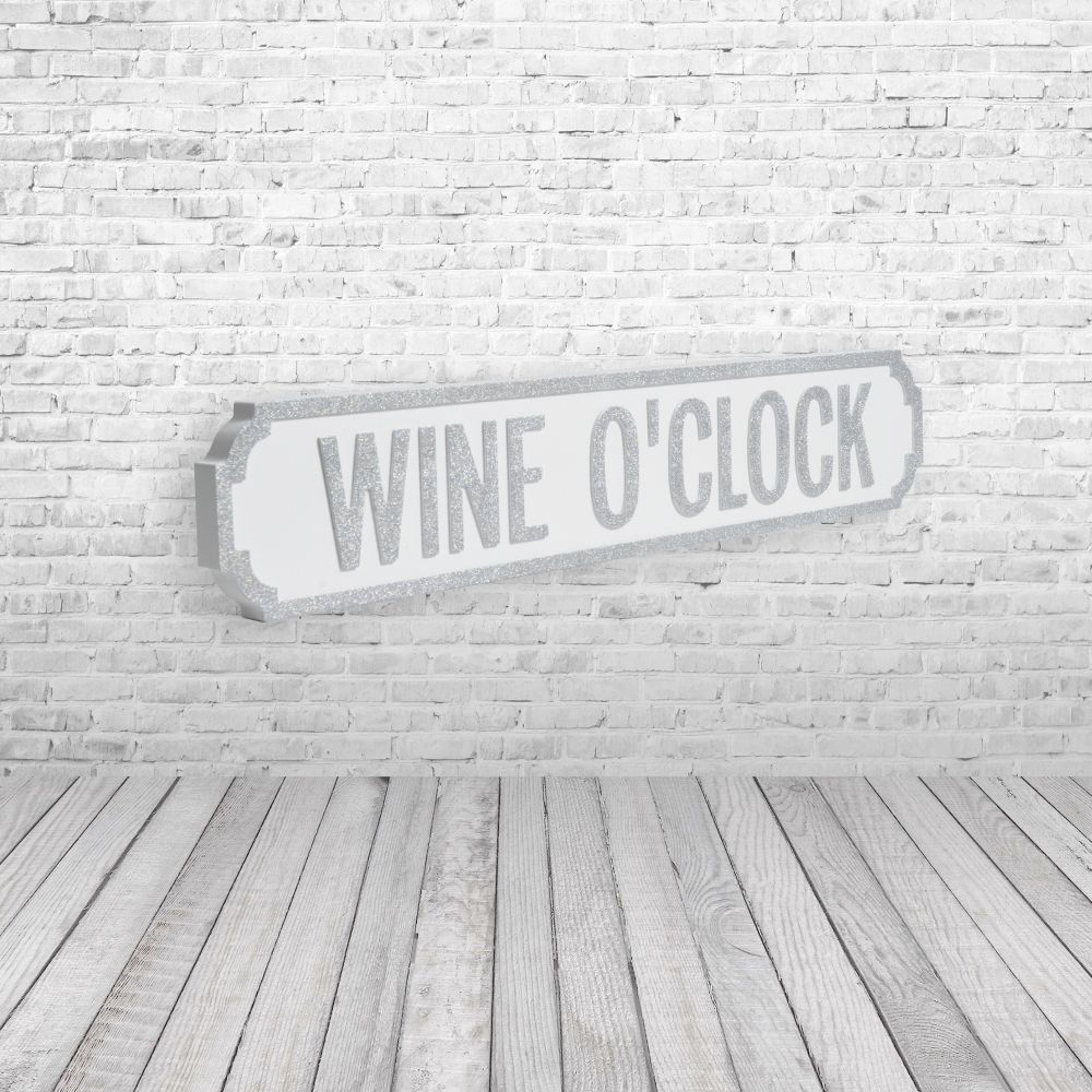 Wine 'o' clock vintage street sign silver and white pretty interiors