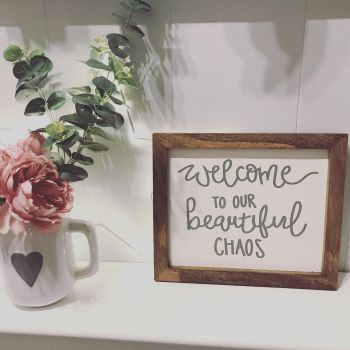 Welcome to Our Beautiful Chaos Framed Quote