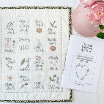 'Sarah's Favourite Hand Embroidery Stitches Sampler' Mini Quilt Kit  **PRE-ORDER**