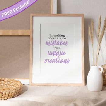 In crafting there are no mistakes print