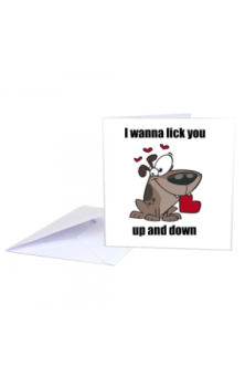 I Wanna Lick You Card