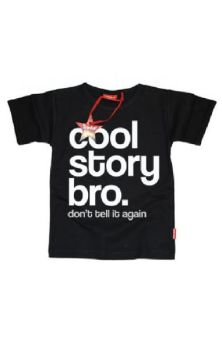 Cool Story Bro Teens T Shirt