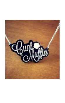Cunt Muffin Necklace