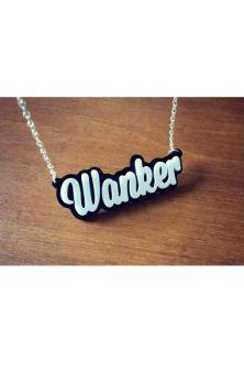 Wanker Necklace
