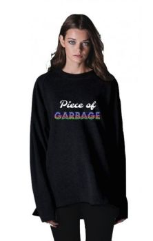 Piece Of Garbage Sweatshirt