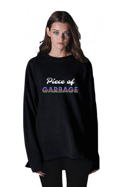 Piece Of Garbage Sweatshirt