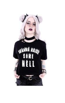 Wanna Raise Some Hell Tshirt
