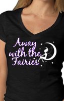 Away with the fairies Tshirt RRP £18.99