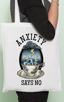 Anxiety Says No Tote Bag