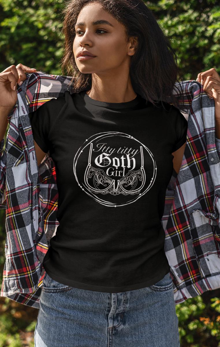 Itty Titty Goth Girl Tshirt
