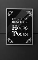 Hocus Pocus Quote Print