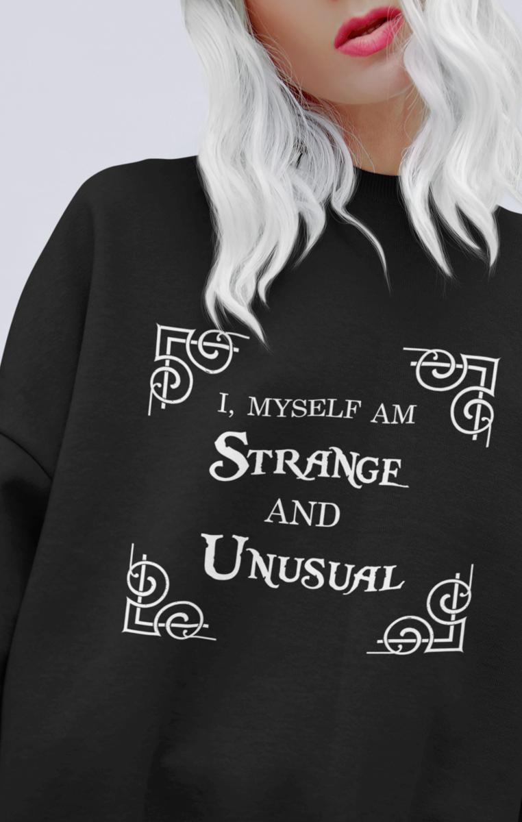 Strange & Unusual Quote Sweatshirt RRP £29.99