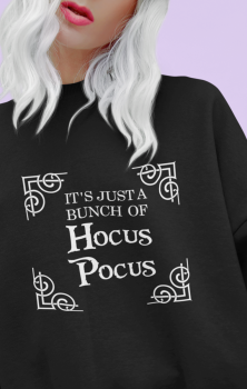Hocus Pocus Quote Sweatshirt
