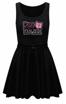 Boo You Whore Skater Dress