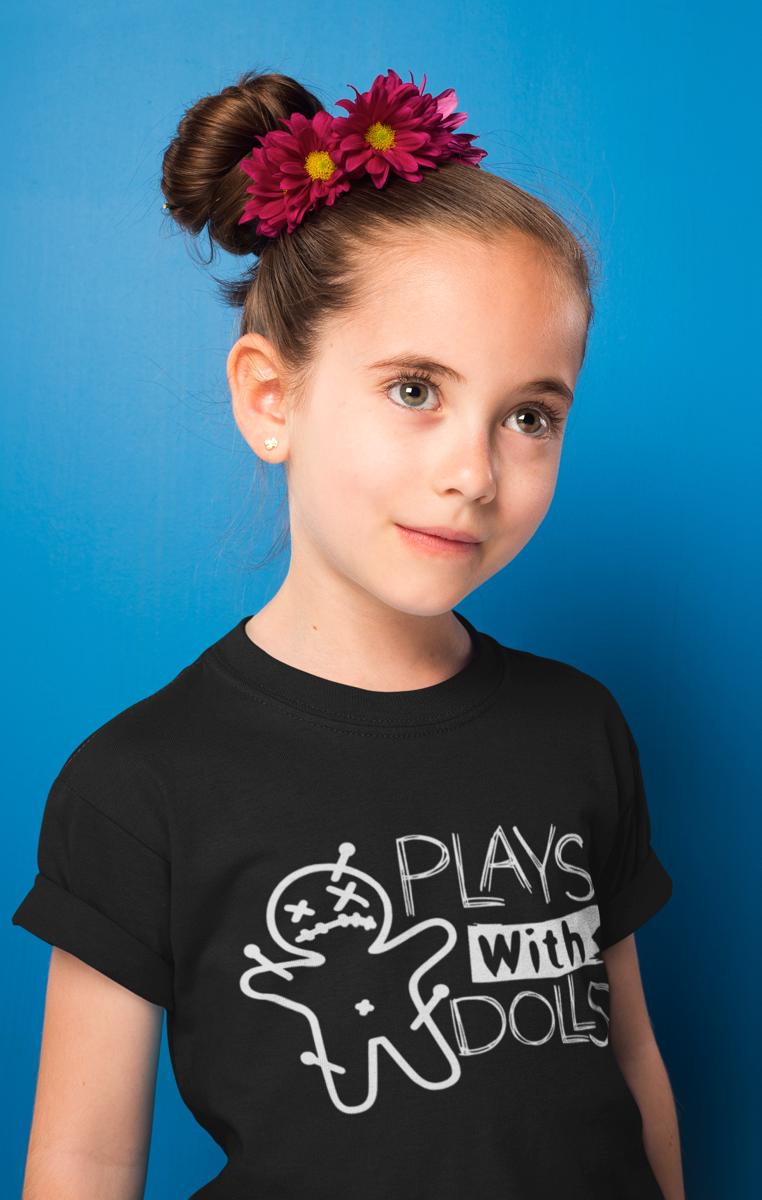 Plays With Dolls Kids Tshirt