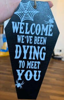 Welcome Coffin Sign RRP £6.99